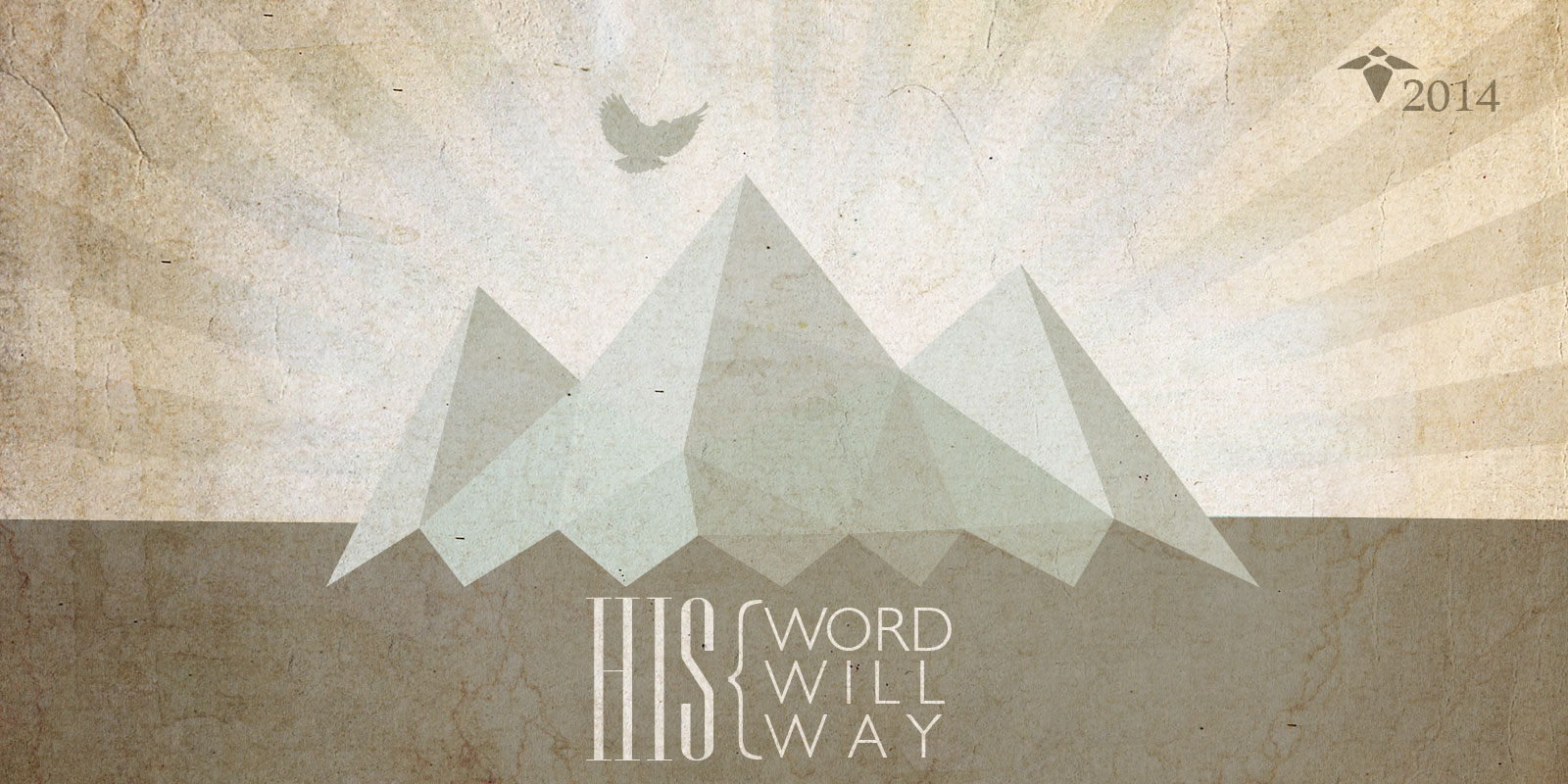 His Word, His Will, His Way - Vision Sunday 2014